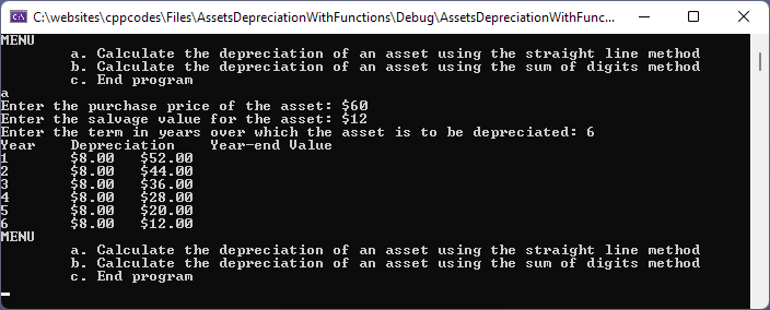 Asset Depreciation using the Straight Line Method. This code uses functions internally,